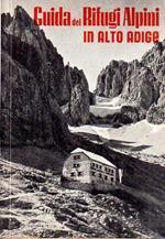 Guida dei rifugi alpini del CAI in provincia di Bolzano