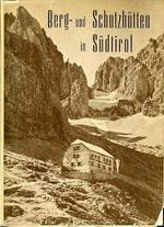 Berg- und Schutzhütten in Südtirol