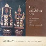 L' Arte dell'Africa nera: un intervento innovatore nella cultura occidentale