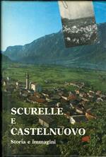 Scurelle e Castelnuovo: storia e immagini