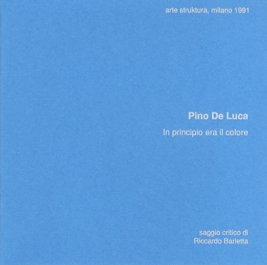 Pino De Luca: in principio era il colore - copertina