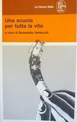 Una scuola per tutta la vita: atti del Convegno: Roma, 22-25 febbraio 1990