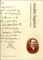 Arnaldo Segarizzi: un intellettuale trentino a Venezia (Avio 1872-Asolo 1924). Biblioteca comunale Arnaldo Segarizzi 2