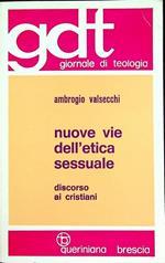 Nuove vie dell'etica sessuale: discorso ai cristiani