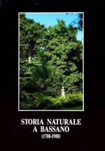 Storia naturale a Bassano, 1788-1988: una giornata di studi nel bicentenario della nascita di Alberto Parolini (1788-1867)