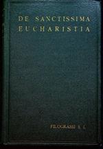 De Sanctissima Eucharistia: quaestiones dogmaticae selectae