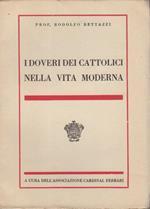 I doveri dei cattolici nella vita moderna