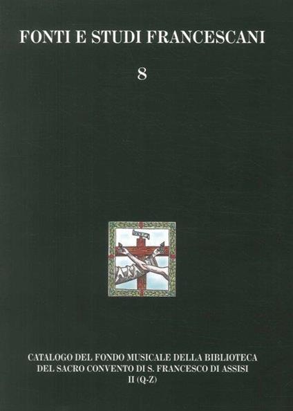Catalogo del Fondo musicale della biblioteca del Sacro Convento di S. Francesco di Assisi. Fondo del Maestro di cappella - copertina