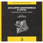 Sviluppo sostenibile e città. Ragionando sul futuro di Napoli