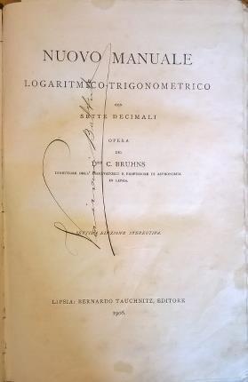 Nuovo manuale logaritmico-trigonometrico con sette decimali - Carl Bruhns - copertina