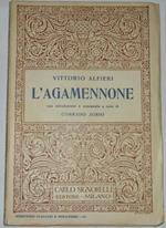 L' Agamennone. Con Introduzione e commento a cura di Corrado Jorio