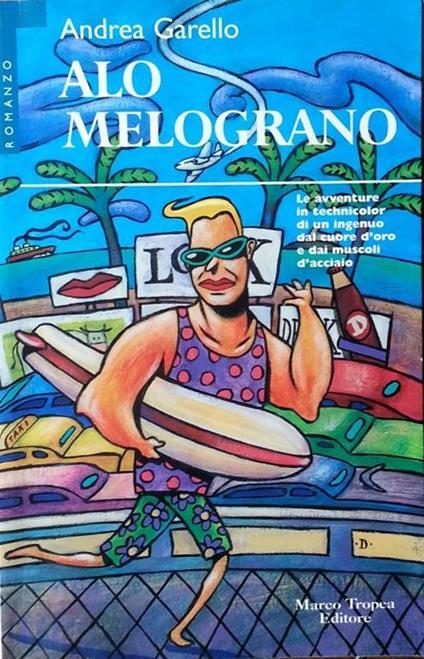 Alo Melograno - Andrea Garello - copertina