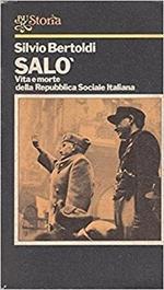 Salo' Vita E Morte Della Repubblica -