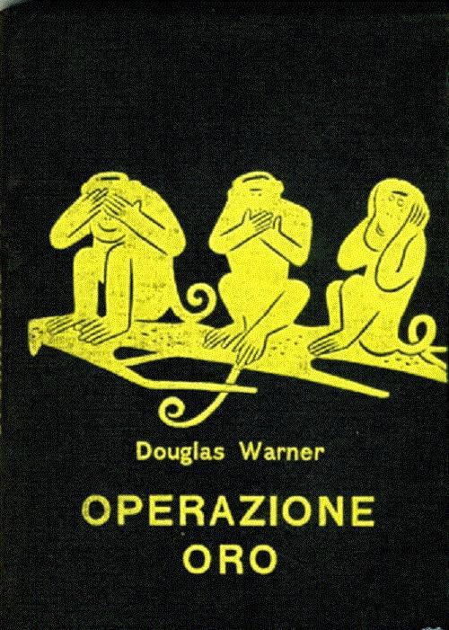 Operazione Oro - Alan Warner - copertina