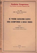 De priorium saeculorum silentio circa assumptionem B. Mariae Virginis
