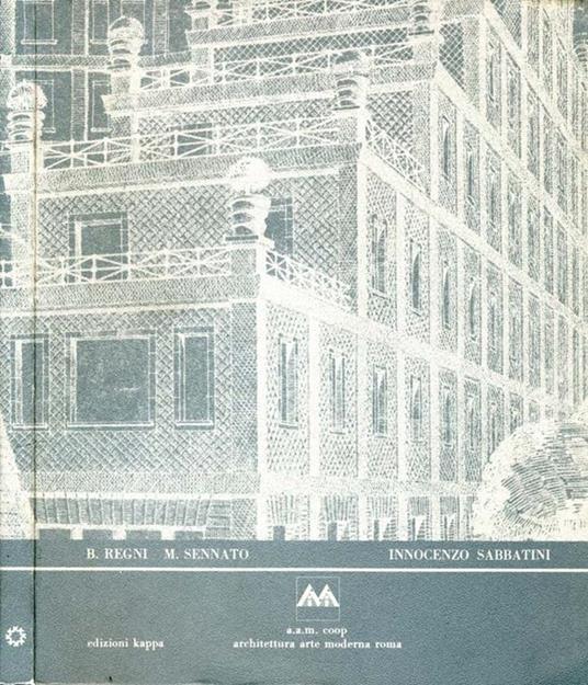 Innocenzo Sabbatini. Architetture tra tradizione e rinnovamento - Bruno Regni - copertina