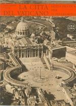 La Città del Vaticano. Guida pratica per il visitatore che ha fretta