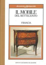 Il mobile del settecento. III. Francia
