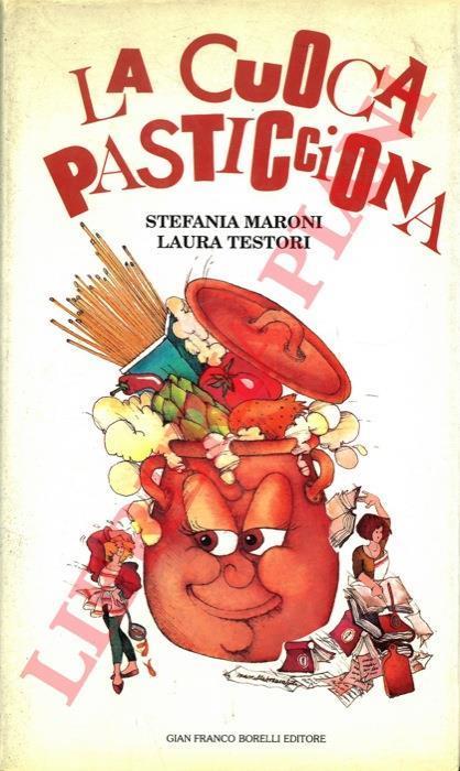 La cucina pasticciona - Stefania Maroni - copertina