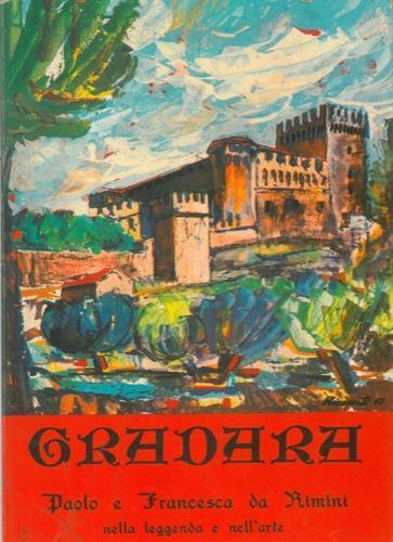 Gradara. Paolo e Francesca da Rimini nella leggenda e nell'arte - G. Riccioni - copertina