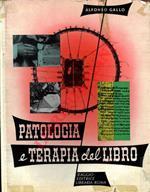 Patologia e terapia del libro. I