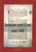 Statutum castri Centi anni 1460