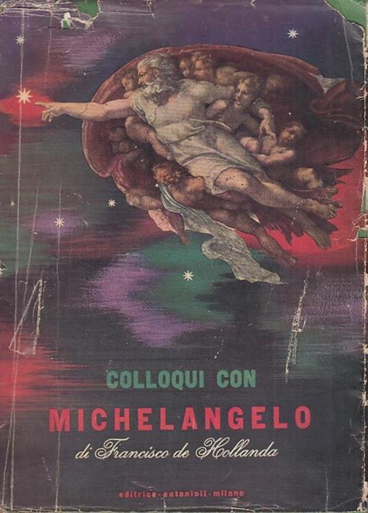 Colloqui con Michelangelo - Francisco de Hollanda - 2
