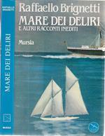 Il Mare dei Deliri e Altri Racconti