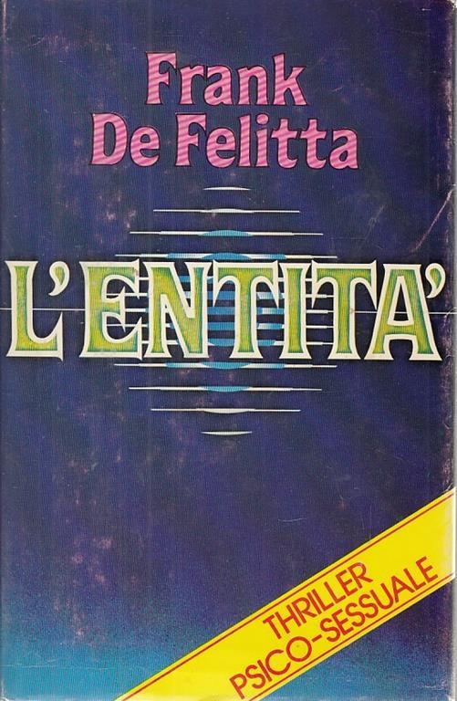 L' Entità - Frank De Felitta - copertina