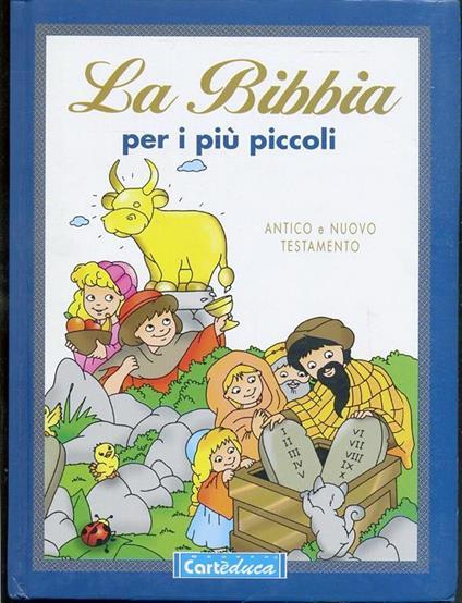 La Bibbia Per I Più Piccoli Illustrata - copertina