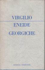 Eneide Georgiche- Virgilio- Cremonese- Classici Azzurri