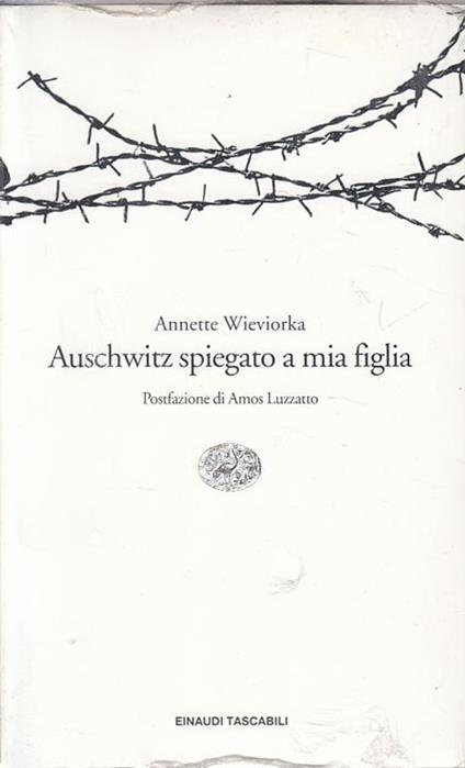Auschwitz spiegato a mia figlia - Annette Wieviorka - copertina