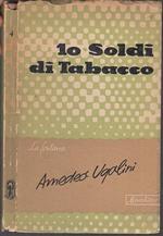 10 Dieci Soldi Di Tabacco