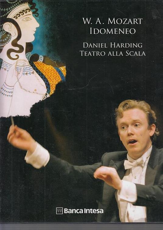 Mozart Idomeneo Daniel Harding Teatro Scala  - copertina