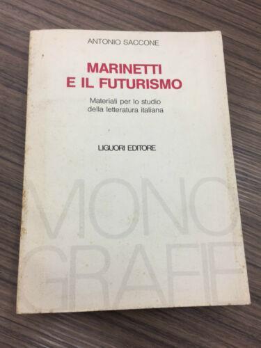 Marinetti e il futurismo - Antonio Saccone - copertina