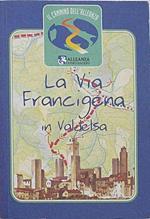 La Via Francigena in Valdelsa