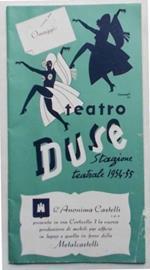 Teatro Duse. Stagione teatrale 1954-55. (La Compagnia Grandi spettacoli Dapporto presenta Delia Scala... nell'avventura musicale di Garinei e Giannini