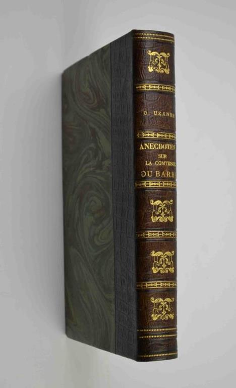 Anecdotes sur la Comtesse Du Barry - Octave Uzanne - copertina