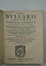 Summa Bullarii aerumque summorum Pontificum constitutionum quae ad communem Ecclesiae usum post volumina Iuris Canonici, usque ad Sanctissimum D.N. D. Paulum Papam V. emanarunt