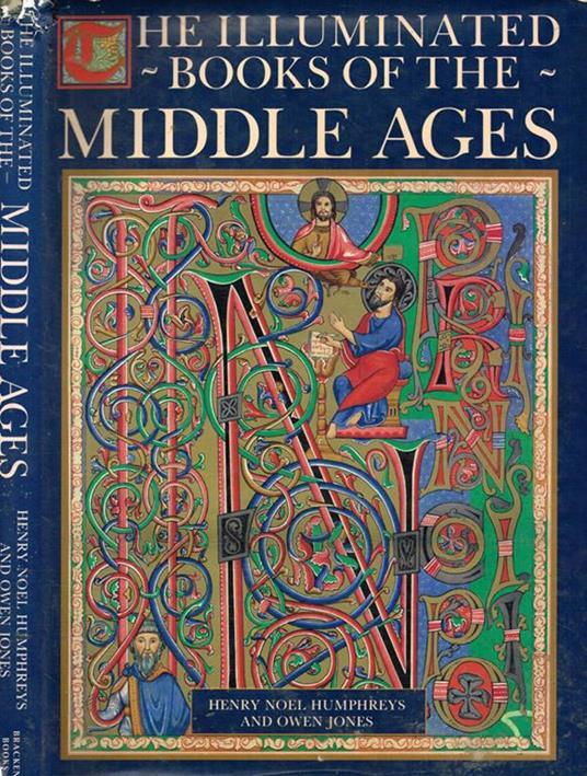 The illuminated books of the middle ages - Henry Noel Humphreys - copertina
