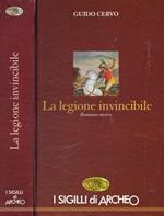 La legione invincibile. Il legato romano