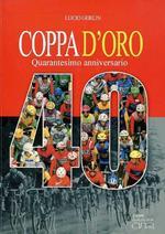 Coppa d'oro: quarantesimo anniversario