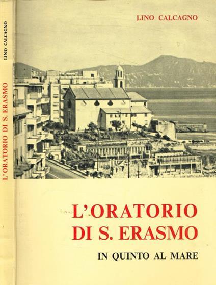 L' Oratorio di S.Erasmo in Quinto al Mare - Lino Calcagno - copertina