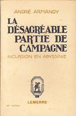 La Désagréable Partie De Campagne. Incursion En Abyssinie
