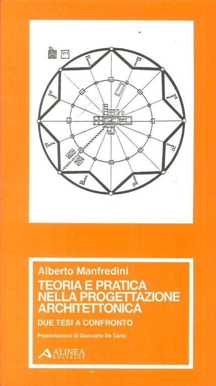Teoria e pratica nella progettazione architettonica - Alberto Manfredini - copertina