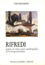 Rifredi. Pagine di Storia Quasi Autobiografica di un Borgo Fiorentino