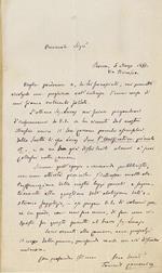 Lettera autografa firmata, su una facciata, datata Roma 5 Marzo 1877, indirizzata - data la provenienza - a Piero Puccioni: Onorevole Sign. Voglia perdonarmi se, da Lei sconosciuto, mi permetto rivolgerle una preghiera nell'interesse d'una causa di cui si