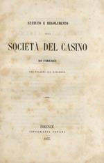 Regolamento della Società del Casino di Firenze nel palazzo già Borghese