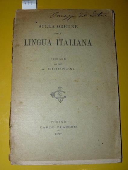 Sulla origine della lingua italiana. Lezione del prof. A. Ghignoni - A. Ghignoni - copertina