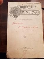Memorie di Guerra e Pace. Versione del Maggiore Vittorio Elia
